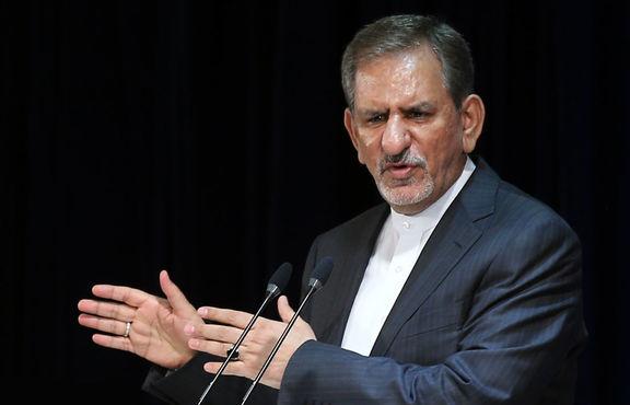 جهانگیری: ایران به تحریمهای جدید آمریکا عکسالعمل مناسب نشان میدهد