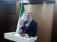 وزیر کشور از ابلاغ دستورالعملهای انتخابات خبر داد